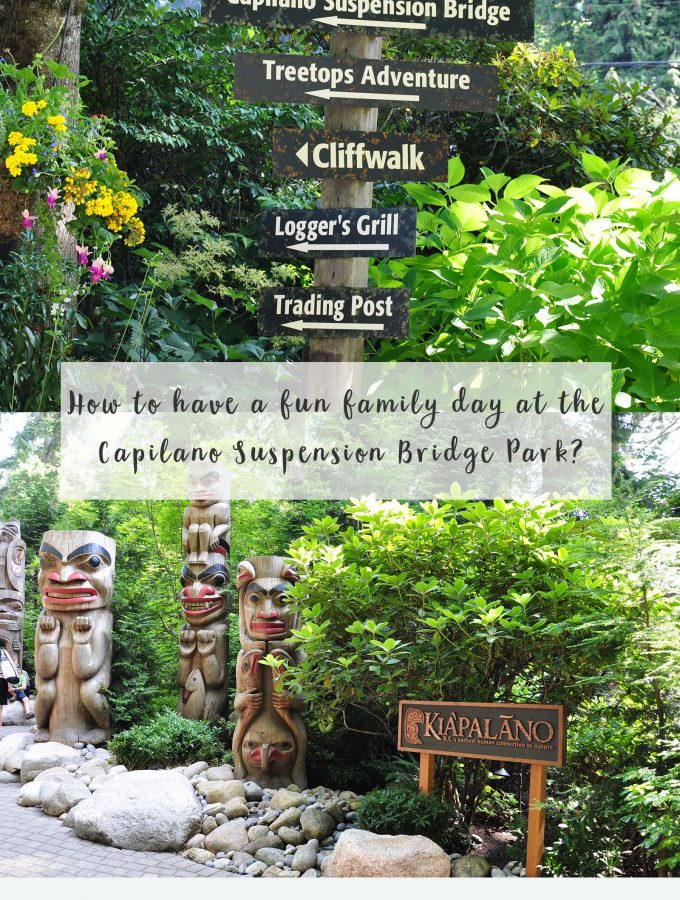 How to have a fun family day at the Capilano Suspension Bridge Park?