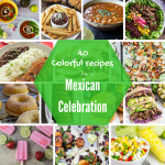 40 colorful recipes for a Mexican celebration